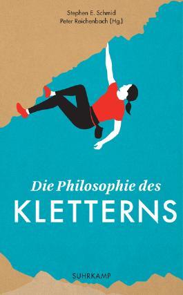 Die Philosophie des Kletterns