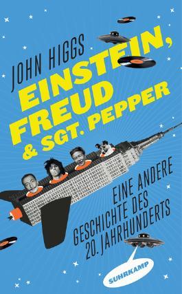Einstein, Freud und Sgt. Pepper