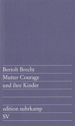 Mutter Courage und ihre Kinder: Eine Chronik aus dem Dreißigjährigen Krieg (edition suhrkamp)