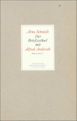 Der Briefwechsel mit Alfred Andersch