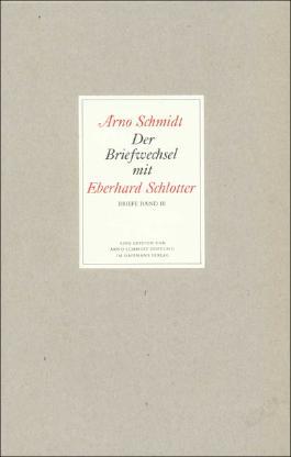 Bargfelder Ausgabe. Briefe von und an Arno Schmidt