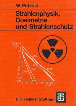 Strahlenphysik, Dosimetrie und Strahlenschutz: Eine Einführung
