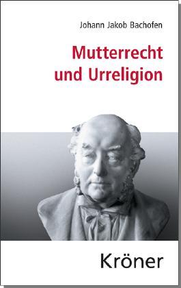 Mutterrecht und Urreligion