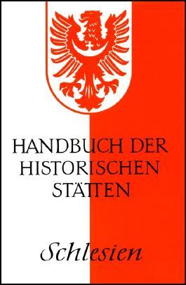 Handbuch der historischen Stätten Schlesien