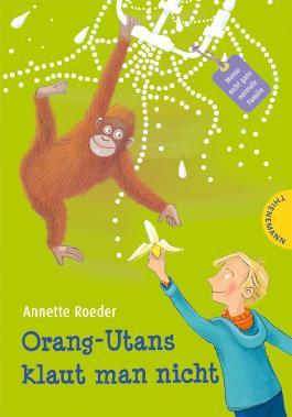 Orang-Utans klaut man nicht