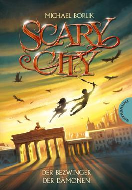 Scary City 3: Der Bezwinger der Dämonen