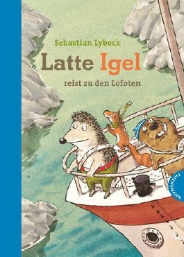 Latte Igel 2: Latte Igel reist zu den Lofoten