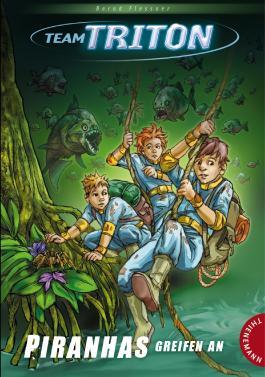 Team Triton, Band 2: Piranhas greifen an!