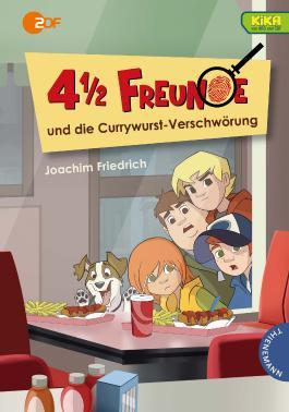 4 1/2 Freunde: 4 1/2 Freunde und die Currywurst-Verschwörung
