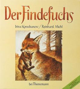 Der Findefuchs, Wie der kleine Fuchs eine Mutter bekam