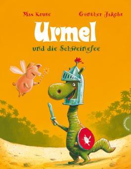 Urmel: Urmel und die Schweinefee