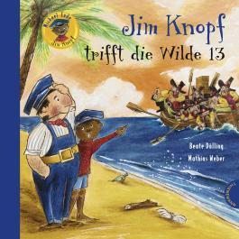 Jim Knopf: Jim Knopf trifft die Wilde 13