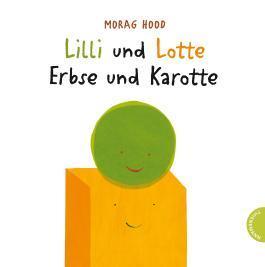 Lilli und Lotte – Erbse und Karotte