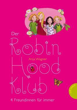 Der Robin-Hood-Klub: 4 Freundinnen für immer