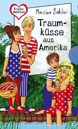 Traumküsse aus Amerika