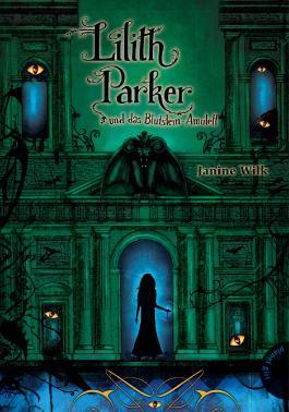 Lilith Parker und das Blutstein-Amulett