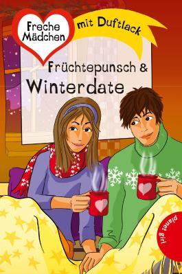Freche Mädchen - freche Bücher!: Früchtepunsch & Winterdate