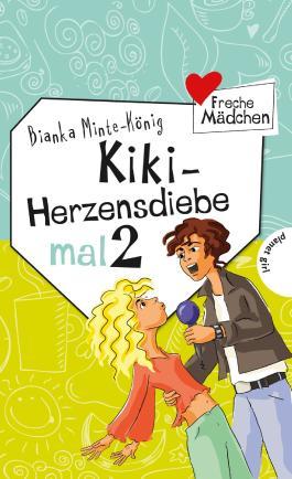 Freche Mädchen - freche Bücher!: Kiki - Herzensdiebe mal 2
