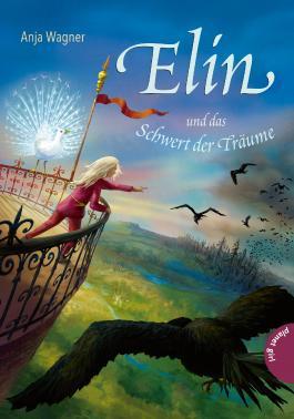 Elin und das Schwert der Träume
