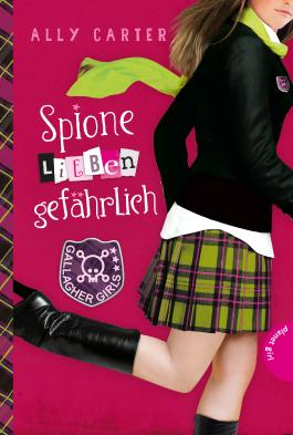 Gallagher Girls - Spione lieben gefährlich