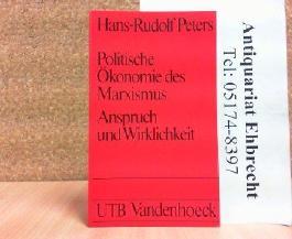 Politische Ökonomie des Marxismus. Anspruch und Wirklichkeit.