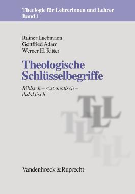 Theologische Schlusselbegriffe