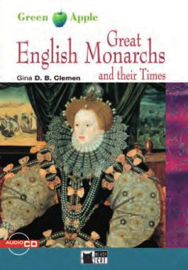 Great English Monarchs and their Times - Buch mit Audio-CD