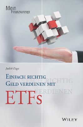 Einfach richtig Geld verdienen mit ETFs