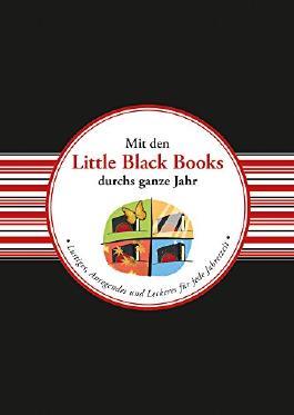 Mit den Little Black Books durchs ganze Jahr: Lustiges, Anregendes und Leckeres für jede Jahreszeit