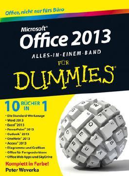 Office 2013 Fur Dummies Alles in Einem Band