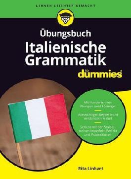 Übungsbuch Italienische Grammatik für Dummies