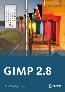 GIMP 2.8 Das Trainingsbuch