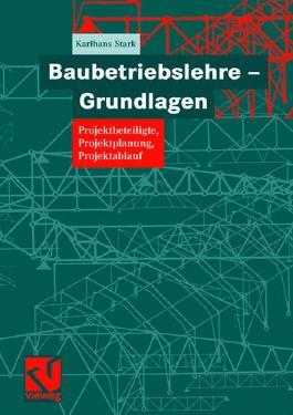 Baubetriebslehre - Grundlagen