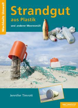 Strandgut aus Plastik und anderer Meeresmüll