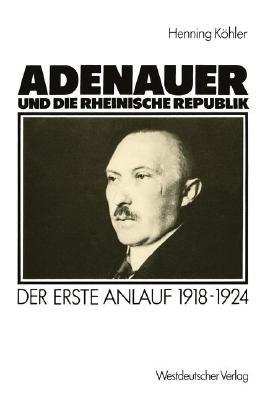 Adenauer und die rheinische Republik