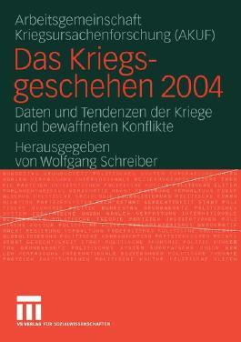 Das Kriegsgeschehen 2004