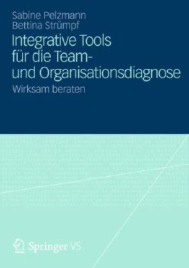Integrative Tools für die Team- und Organisationsdiagnose