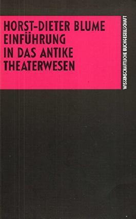 Einführung in das antike Theaterwesen
