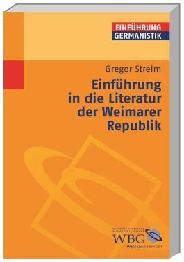 Einführung in die Literatur der Weimarer Republik