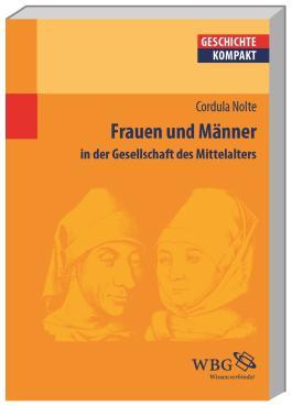 Frauen und Männerin der Gesellschaft des Mittelalters