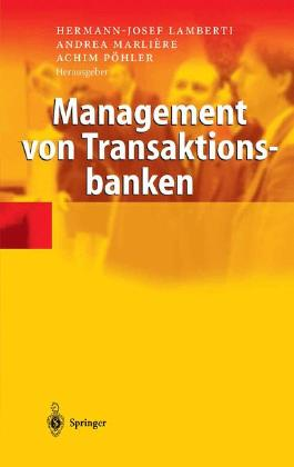 Management von Transaktionsbanken