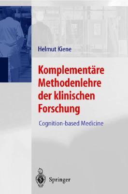 Komplementäre Methodenlehre der klinischen Forschung