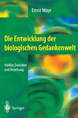 Die Entwicklung Der Biologischen Gedankenwelt