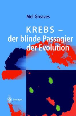 Krebs-der Blinde Passagier Der Evolution
