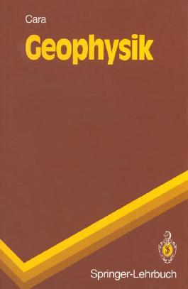 Geophysik (Springer-Lehrbuch) (German Edition)