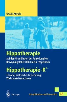 Hippotherapie auf den Grundlagen der Funktionellen Bewegungslehre Klein-Vogelbach