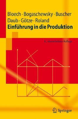 Einfuhrung in Die Produktion