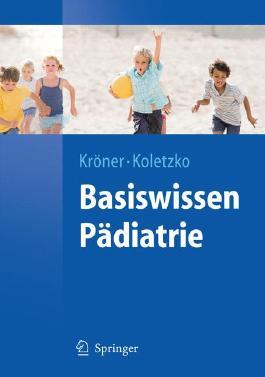 Basiswissen Pädiatrie (Springer-Lehrbuch)