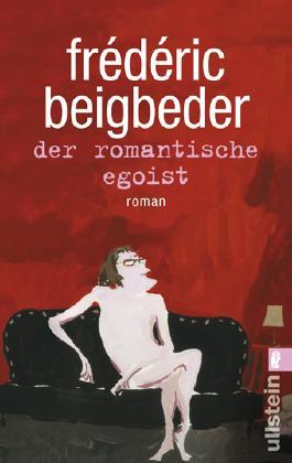 Der romantische Egoist