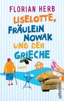 Liselotte, Fräulein Nowak und der Grieche